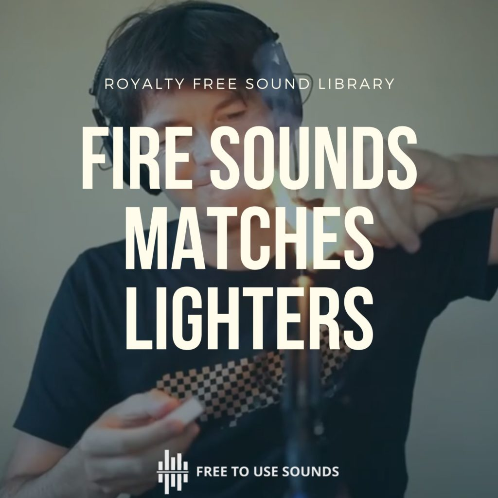 Fire Sounds Matches & Lighters