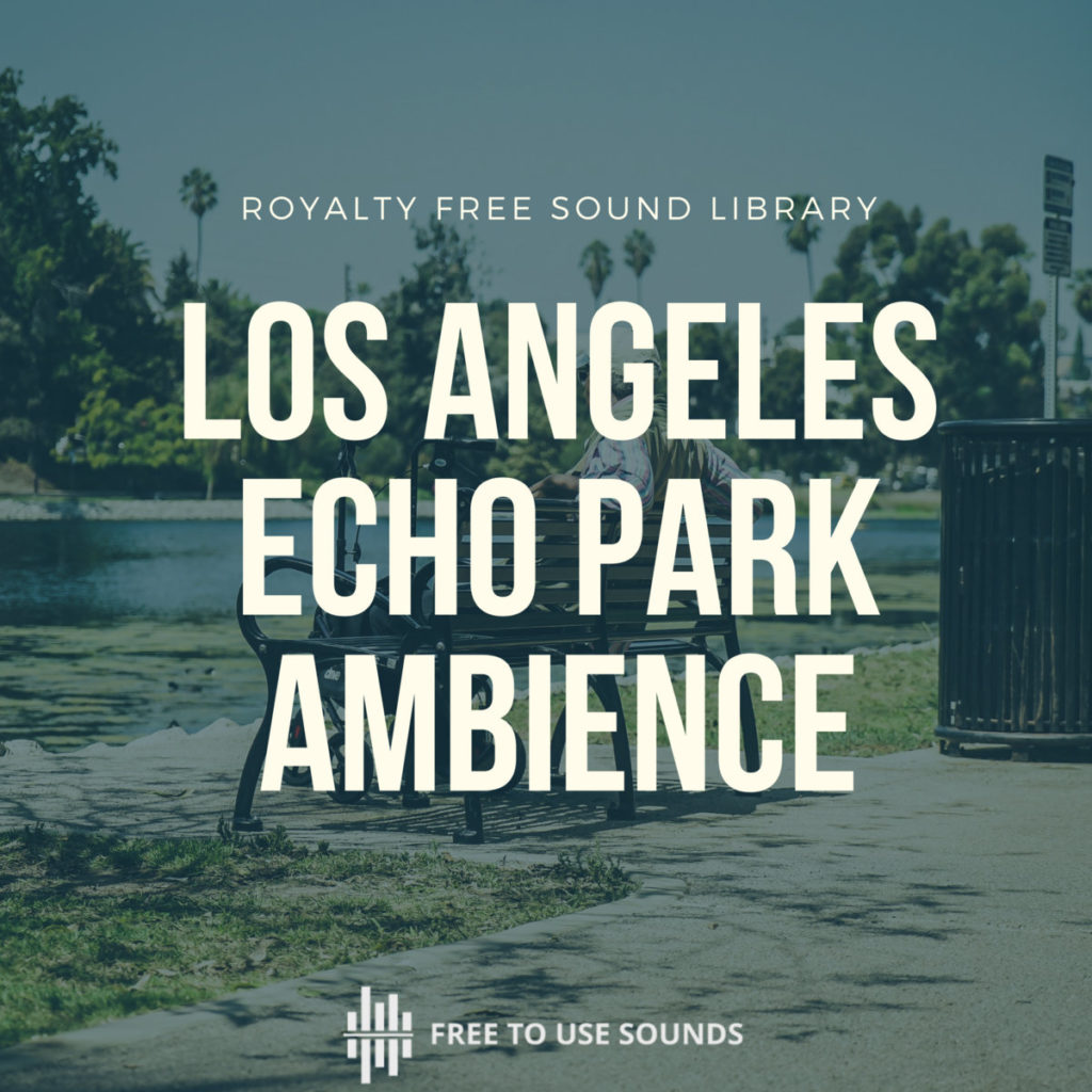 Los Angeles Echo Park Ambience
