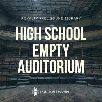 Empty Auditorium Sound Effects