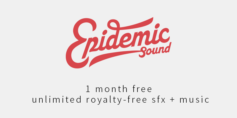 Epidemic Sound 1 month free Free To Use Sounds