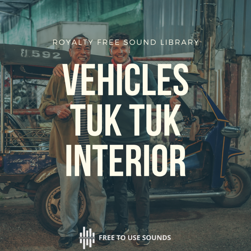 Tuk Tuk Sound Library