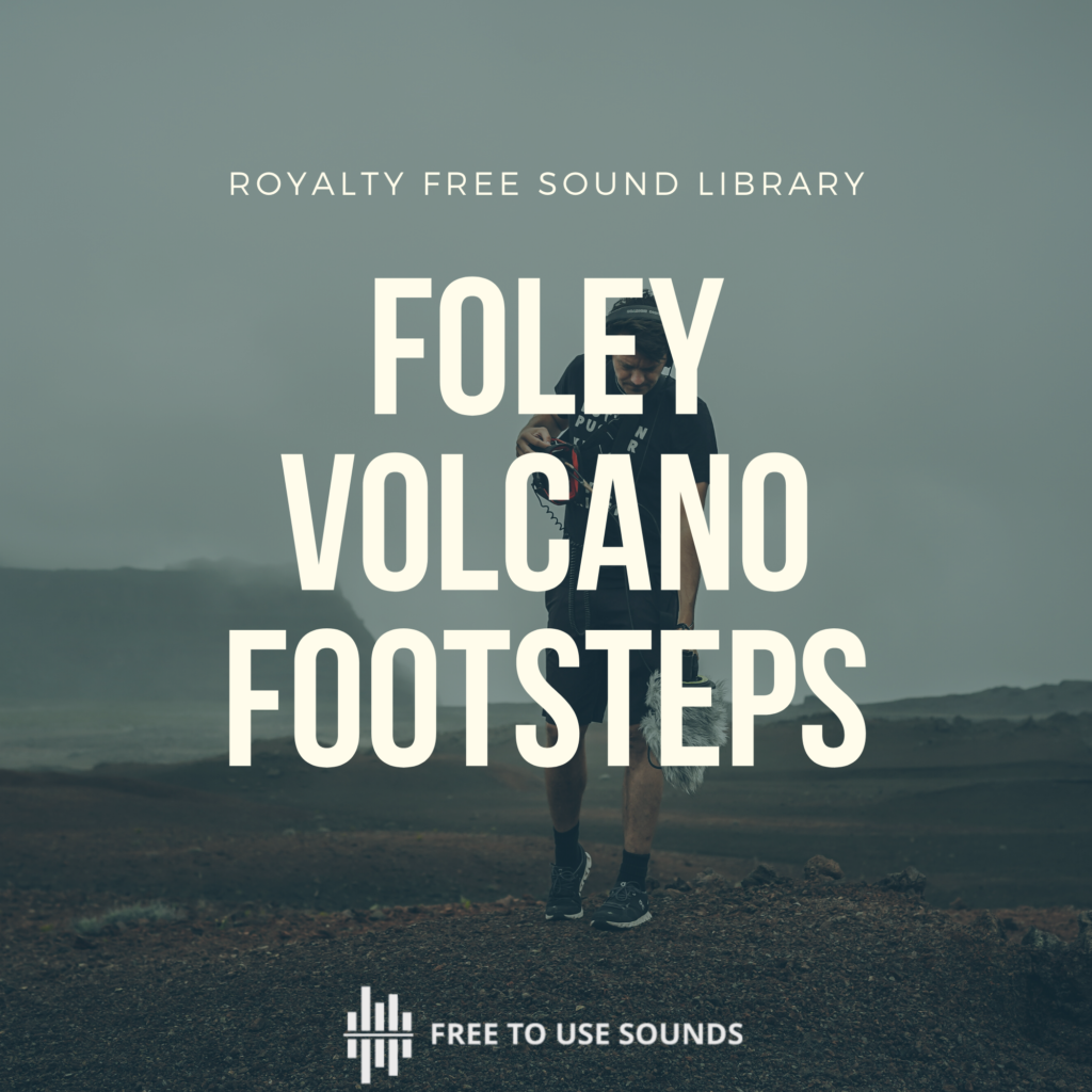 footsteps sound effects volcano
