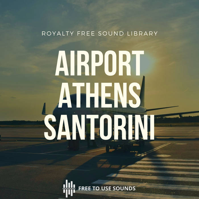 Santorini Airport Sound Effects