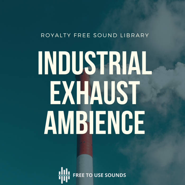 Industrial Exhaust Sound Effects