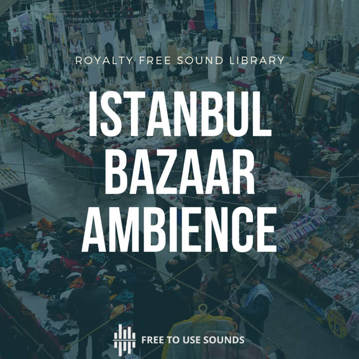Istanbul Market Sound Effects