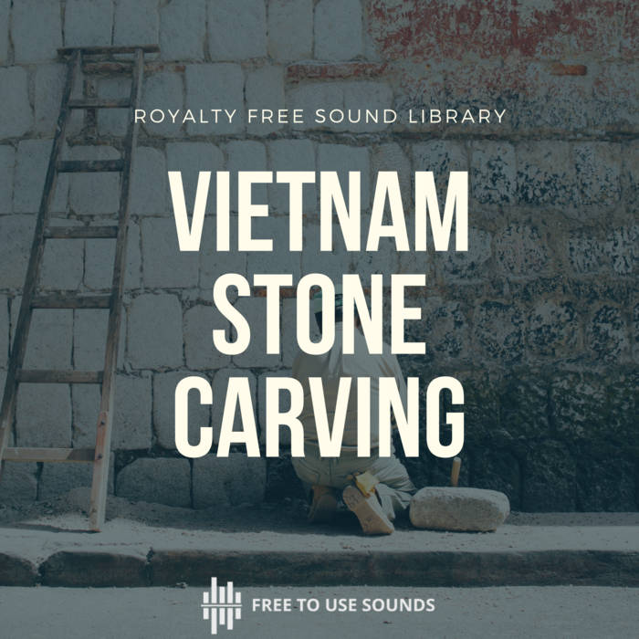 Stone carving sound effects