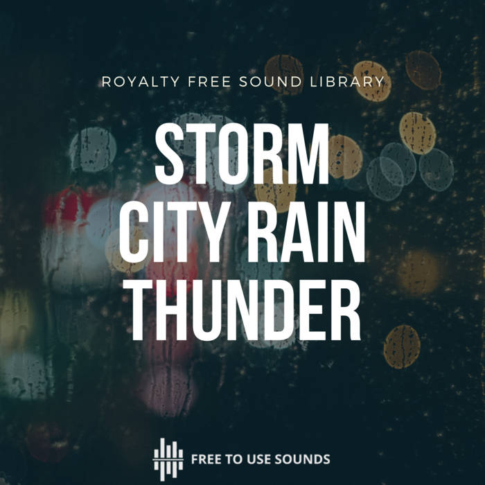 Storm and Rain Sound Effects