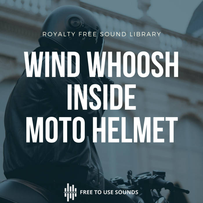 Wind Whoosh Inside Helmet Sound Effects