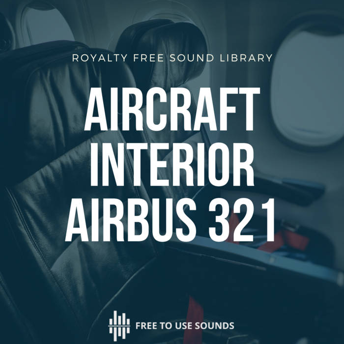 Aircraft Interior Sound Effects