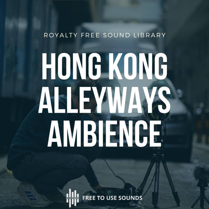 Hong Kong Alleyway Sound Effects