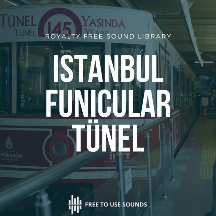 Instanbul Funicular Sound Effects