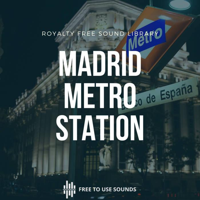 Madrid Metro Station Sound Effects