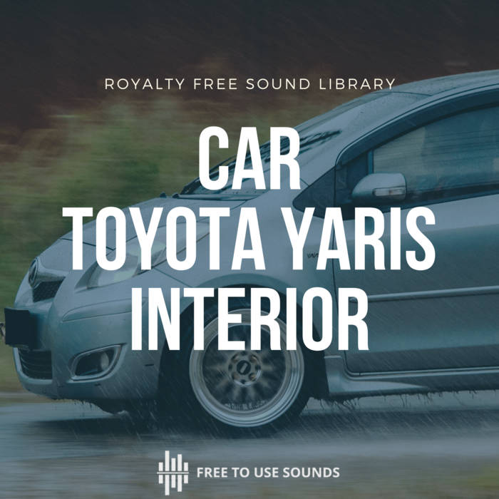 Toyota Yaris Interior Driving Sound Effects